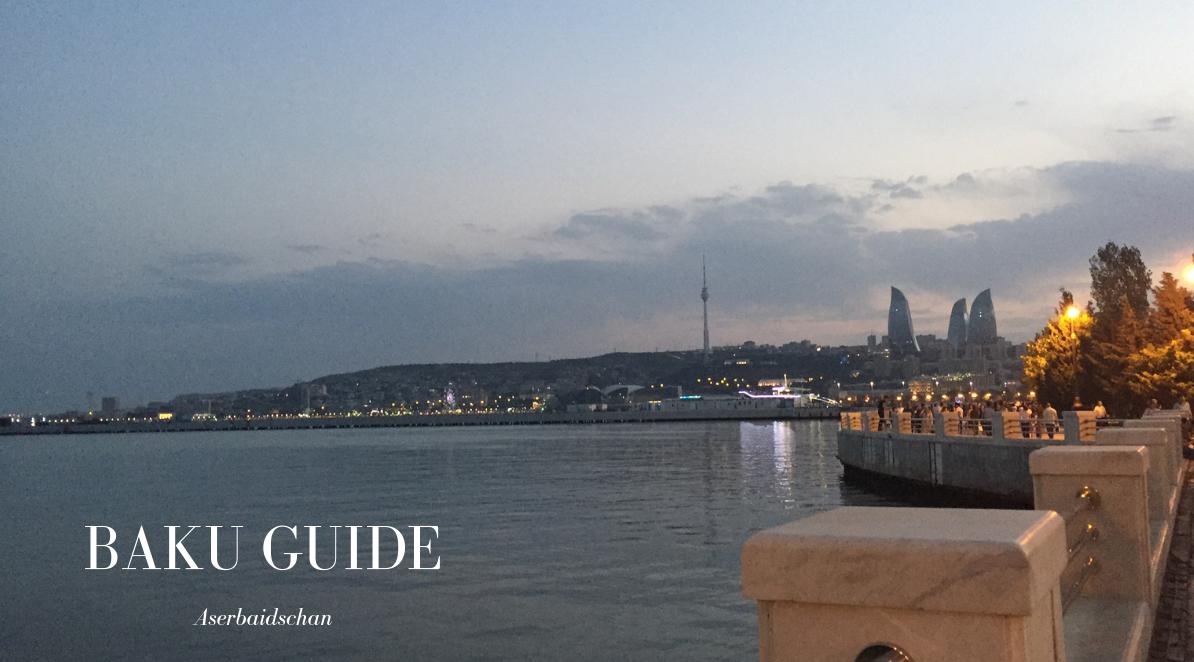 Ein Baku Guide